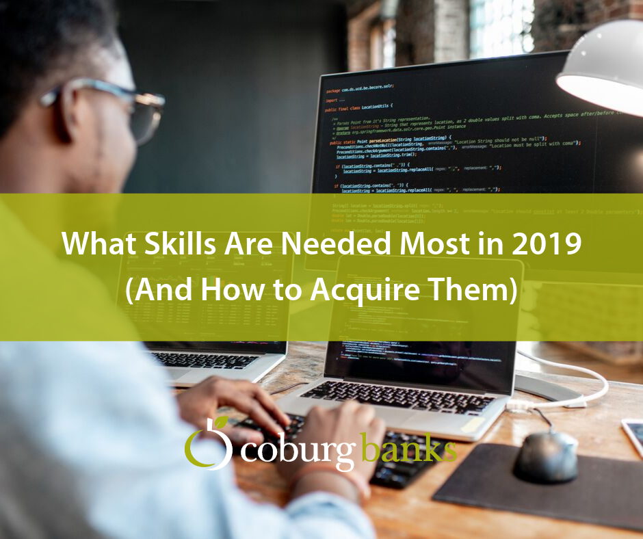 What Skills Are Needed Most in 2019 (And How to Acquire Them)