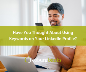 Have You Thought About Using Keywords on Your LinkedIn Profile?