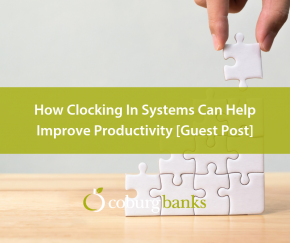 How Clocking In Systems Can Help Improve Productivity [Guest Post]