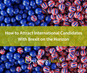 How to Attract International Candidates With Brexit on the Horizon