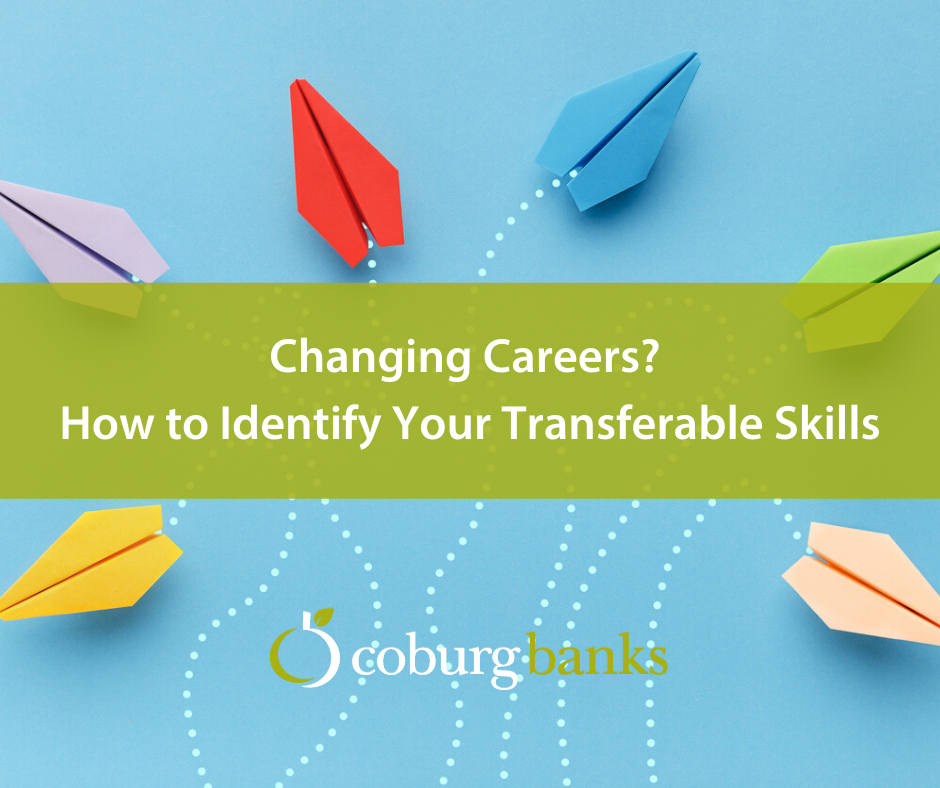 Changing Careers How to Identify Your Transferable Skills