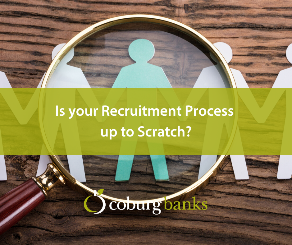 Is your Recruitment Process up to Scratch?