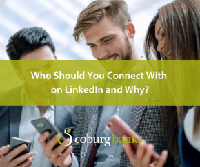Who Should You Connect With on LinkedIn and Why?