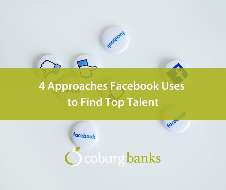 4 Approaches Facebook Uses to Find Top Talent