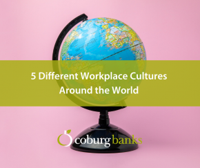 5 Different Workplace Cultures around the World