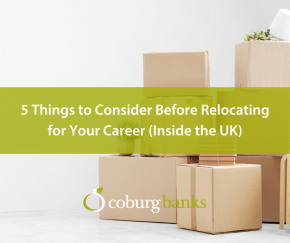 5 Things to Consider Before Relocating for Your Career (Inside the UK)