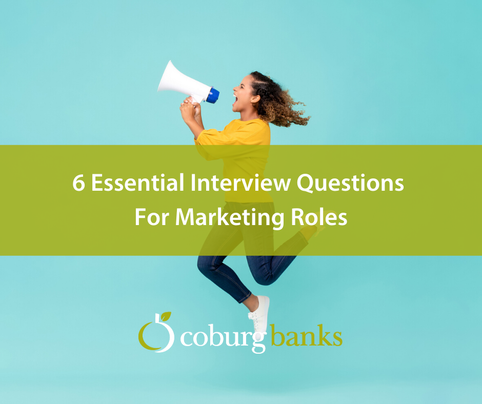 6 Essential Interview Questions For Marketing Roles