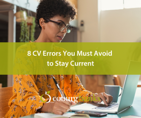 8 CV Errors You Must Avoid to Stay Current