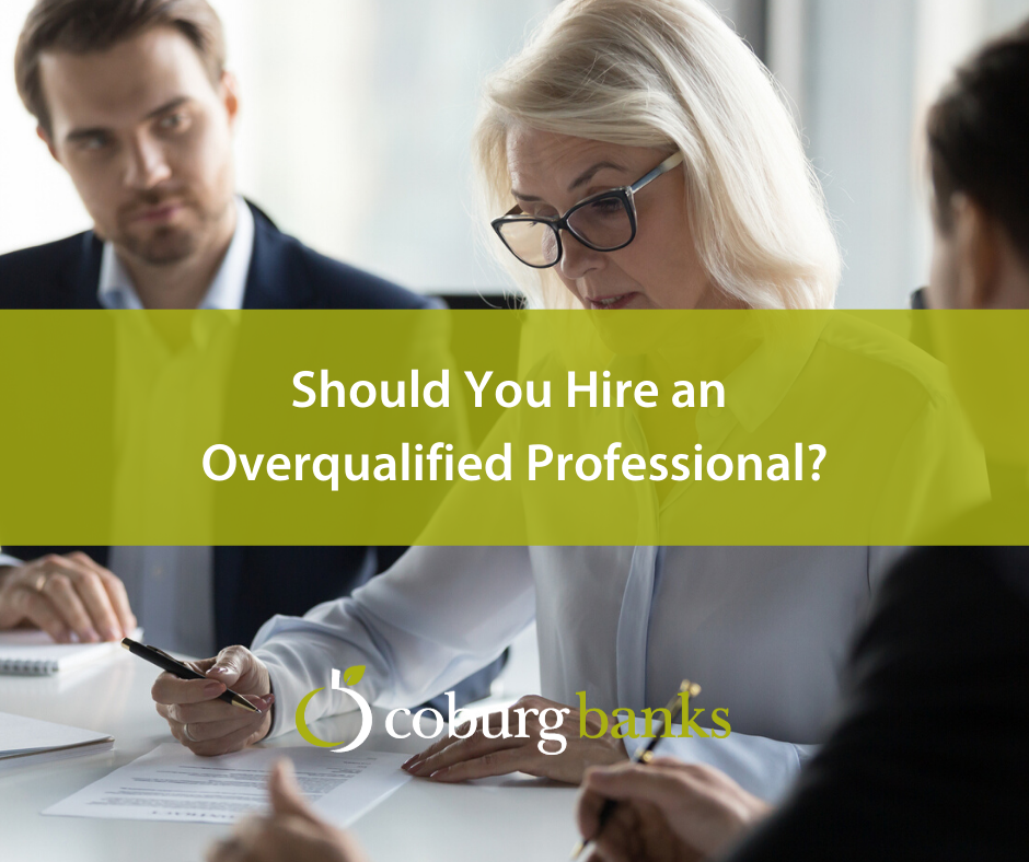 Should You Hire an Overqualified Professional?