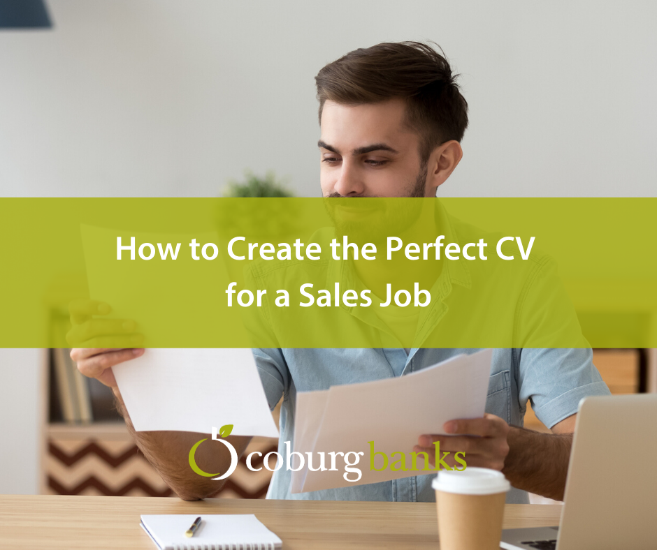 How to Create the Perfect CV for a Sales Job