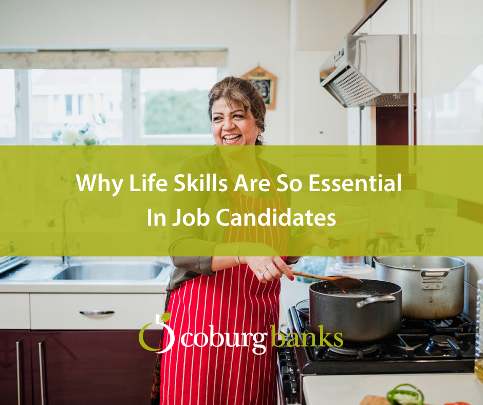 Why Life Skills Are So Essential In Job Candidates