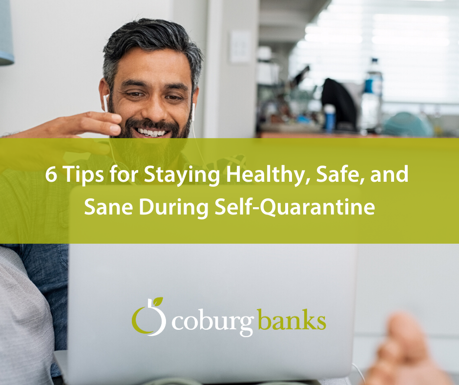 6 Tips for Staying Healthy, Safe, and Sane During Self-Quarantine [Guest Blog]