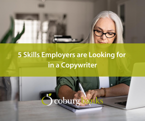 5 Skills Employers are Looking for in a Copywriter