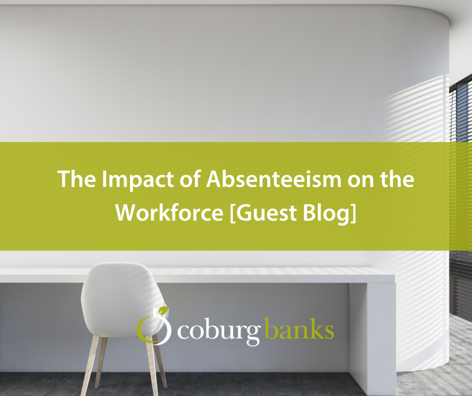 The Impact of Absenteeism on the Workforce [Guest Blog]